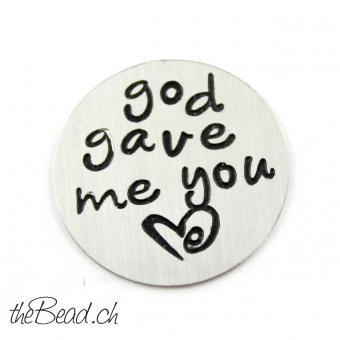""" god gave me you "" Inlay für alle runden La Vie Medaillons"